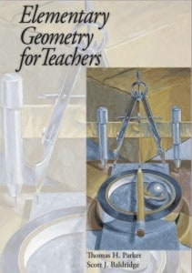 Elementary Geometry for Teachers by Parker & Baldridge