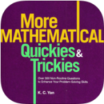 More_Mathematical_Quickies_&_Trickies_
