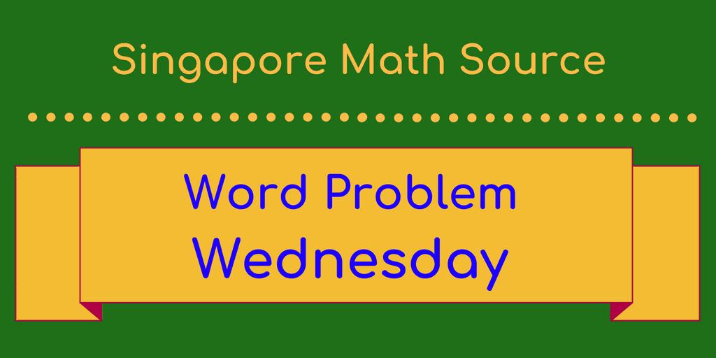 Singapore Math word problems | SingaporeMathSource